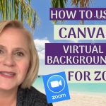 How To Use Canva Backgrounds For Zoom