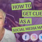 How Do I Get Clients As A Freelancer VA or Social Media Marketer