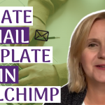 Create an Email Template in Mailchimp