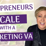 How A Solopreneur Can Scale With A Marketing VA