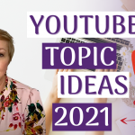 YouTube Video Topic Ideas For Business Owners 2021